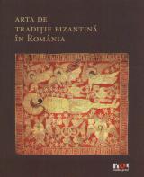 Artă de tradiţie bizantină în România