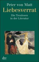 Liebesverrat: Die Treulosen in der Literatur