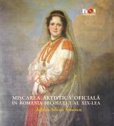 Mişcarea artistică oficială în România secolului al XIX-lea
