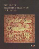 The Art of Byzantine Tradition in Romania