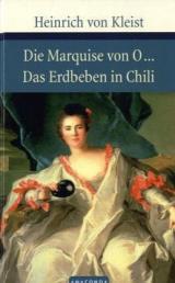 Die Marquise von O.../Das Erdbeben von Chili