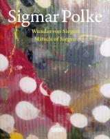 Sigmar Polke: Miracle of Siegen - Wunder von Siegen