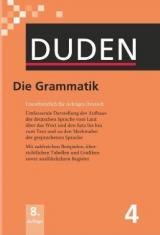 Duden 04. Die Grammatik: Unentbehrlich für richtiges Deutsch