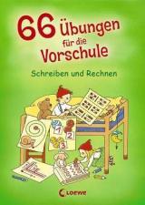 66 Übungen für die Vorschule: Schreiben und Rechnen