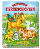 Bauernhof: Tiergeschichten