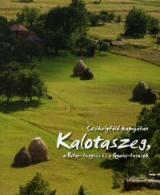 Kalotaszeg, a Bihar-hegység és a Gyalui-havasok (Székelyföld kapujában)