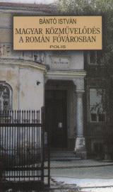 Magyar közművelődés a román fővárosban