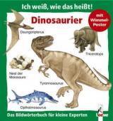 Ich weiß, wie das heißt! Dinosaurier