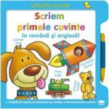 Scriem primele cuvinte în română şi engleză!