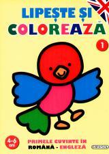 Lipeste si coloreaza 1 - Primele cuvinte in romana-engleza 4-6 ani