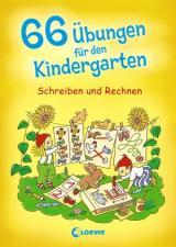 66 Übungen für den Kindergarten: Schreiben und Rechnen