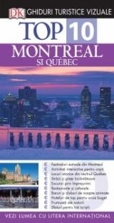 Top 10: Montreal si Quebec