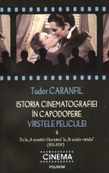 Istoria cinematografiei in capodopere. Virstele peliculei. Vol. 4.
