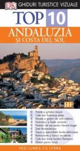 Top 10: Andaluzia si Costa del Sol
