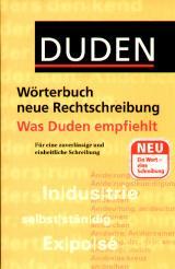 Duden. Wörterbuch neue Rechtschreibung. Was Duden empfiehlt