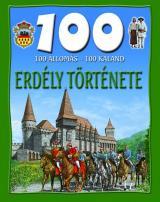 100 állomás - 100 kaland: Erdély története