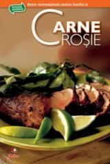 Carne roşie. Secretele bucătăriei Vol. 2