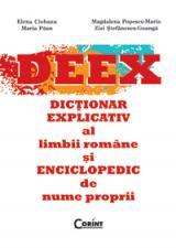 Dicţionar explicativ al limbii române şi enciclopedic de nume proprii (DEEX)