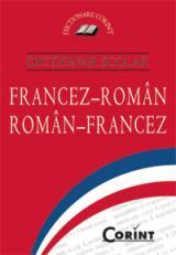 Dicţionar şcolar francez-român/român-francez