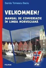 Velkommen! Manual de conversaţie în limba norvegiană