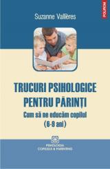 Trucuri psihologice pentru părinţi: Cum să ne educăm copilul (6-9 ani)