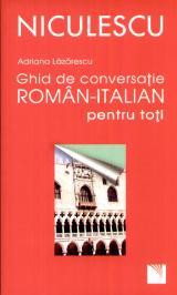 Ghid de conversaţie român-italian pentru toţi