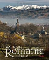 Salutări din România - Romania with Love (română/engleză)