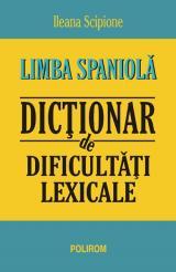 Limba spaniolă. Dicţionar de dificultăţi lexicale
