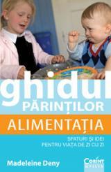 Ghidul părinţilor: Alimentaţia