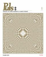 Puls: Manual de limba română pentru străini. Nivelurile B1-B2 + CD
