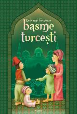 Cele mai frumoase basme turceşti