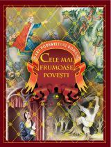 Cele mai frumoase poveşti - Mari povestitori români