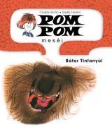 Pom Pom meséi: Bátor Tintanyúl