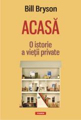 Acasă: O istorie a vieţii private