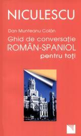 Ghid de conversaţie român-spaniol pentru toţi