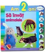 Am 2 ani: Să învăţ animalele