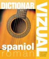 Dicţionar vizual - Spaniol-Român
