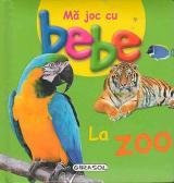 Mă joc cu bebe - la Zoo