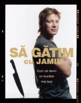 Să gătim cu Jamie