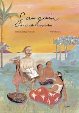 Gauguin şi culorile tropicelor