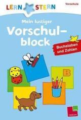 Lernstern: Mein lustiger Vorschulblock - Buchstaben und Zahlen