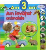 Am 3 ani: Am învăţat animalele
