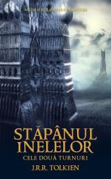 Stăpânul Inelelor vol.2 - Cele două turnuri