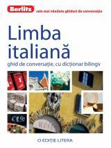Limba italiană. Ghid de conversaţie, cu dicţionar bilingv