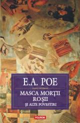 Masca Morţii Roşii: schiţe, nuvele, povestiri