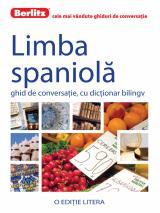 Limba spaniolă. Ghid de conversaţie, cu dicţionar bilingv