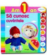 Am 1 an: Să cunosc cuvintele