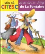 Ştiu să citesc: 20 de fabule de La Fontaine