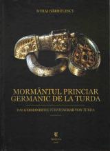 Mormântul  princiar germanic de la Turda