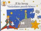 A kis herceg - Varázslatos puzzle-könyv